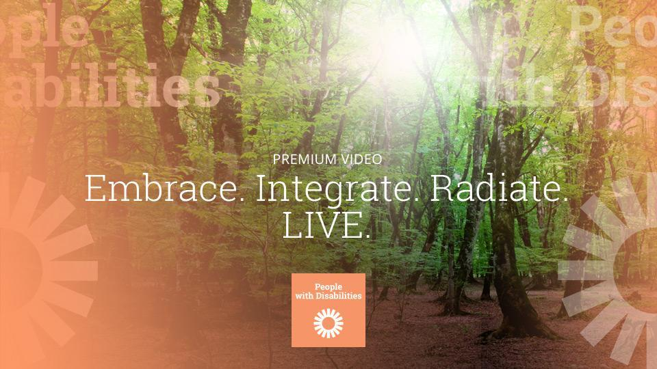 Embrace. Integrate. Radiate. LIVE.